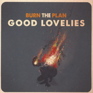Good Lovelies, The - Burn The Plan