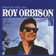 Roy Orbison - There Is Only One Roy Orbison