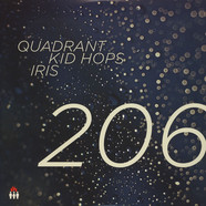 Quadrant, Kid Hops & Iris - 206