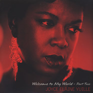 Joyce Elaine Yuille - Welcome To My World Part 2