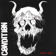 Condition - Actual Hell