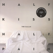 Callas, The - Half Kiss Half Pain