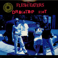 Flesh Eaters, The - Dragstrip Riot