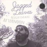 Jagged Leaves - Nightmare Afternoon