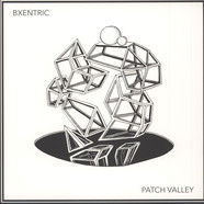 Bxentric - Patch Valley