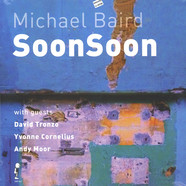 Michael Baird - Soonsoon