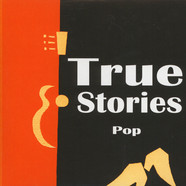 True Stories - Pop