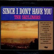 Skyliners, The - Since I Don't Have You