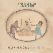 Open Mike Eagle & Paul White - Hella Personal Film Festival