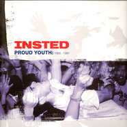 Insted - Proud Youth: 1986 - 1991