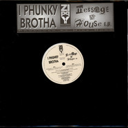 I Phunky Brotha - Message N House EP