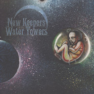 New Keepers Of The Water Towers - The Cosmic Child Colored Vinyl Edition