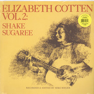 Elizabeth Cotten - Volume 2: Shake Sugaree Yellow Vinyl Edition