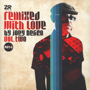 Joey Negro - Remixed With Love Volume 2 Part A