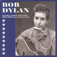 Bob Dylan - Walkin' Down The Line: 1962-1963 Demos And Rare Tracks