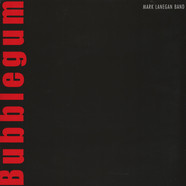 Mark Lanegan & Band - Bubblegum