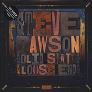 Steve Dawson - Loose Ends And Solid States