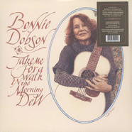 Bonnie Dobson - Take Me For A Walk In The Morning Dew
