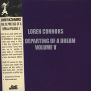 Loren Connors - The Departing Of A Dream Volume V