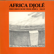 Africa Djole - Percussion Music From Africa