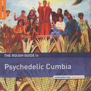 V.A. - The Rough Guide to Psychedelic Cumbia