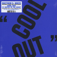 Matthew E. White - Cool Out Feat. Natalie Prass