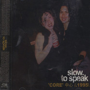 V.A. (Slow To Speak) - Core - 1995