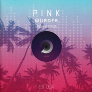 Pink Murder - Fresh & Made: Volume 2 Mixes