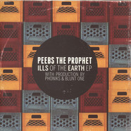 Peebs The Prophet - Ills Of The Earth EP