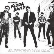 Incredible Kidda Band - Bullet In My Heart