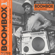 Soul Jazz Records presents - Boom Box - Early Independent Hip Hop, Electro And Disco Rap 1979-82