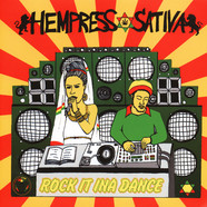 Hempress Sativa - Rock It Ina Dance
