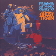 Pannonia Allstars Ska Orchestra - Ghost Train