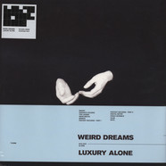 Weird Dreams - Luxury Alone