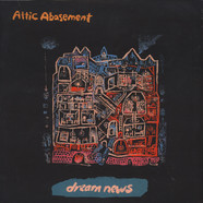 Attic Abasement - Dream News