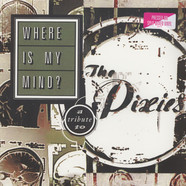 V.A. - Where Is My Mind? A Tribute To The Pixies