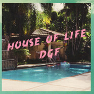 House Of Life / DGF - Hans With No Pant / Greif Meine Hand