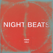 Night Beats - Power Child