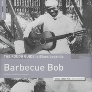 Barbecue Bob - The Rough Guide to Blues Legends: Barbecue Bob