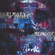 Karl Marx Was A Broker - Monoscope Black Vinyl Edition