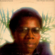 Ronnie Dyson - The More You Do It