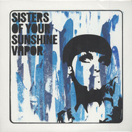Sisters Of Your Sunshine Vapor - Sisters Of Your Sunshine Vapor
