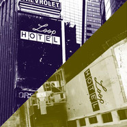 Steve Bug Presents - Loophotel 1+2
