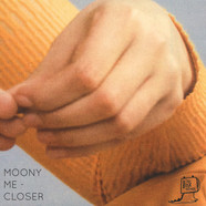 Moony Me - Closer (To The Edge)