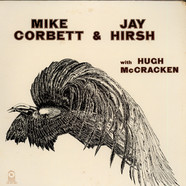 Mike Corbett & Jay Hirsh With Hugh McCracken - Mike Corbett & Jay Hirsh With Hugh McCracken