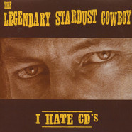 Legendary Stardust Cowboy, The - I Hate CD's / Linda