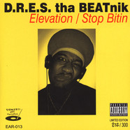 Dres The Beatnick - Elevation / Stop Bitin Black Vinyl Edition