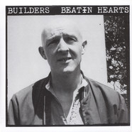 Builders - Beatin Hearts