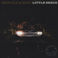 Shovels & Rope - Little Seeds