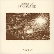 Autumn Of Paekward - Cern Clear Vinyl Edition